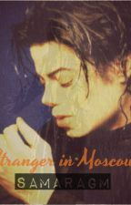 Stranger in Moscow | Michael Jackson by SamaraGM