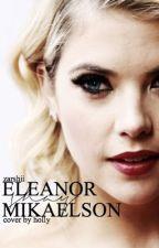 Eleanor Shay Mikealson by zarshii