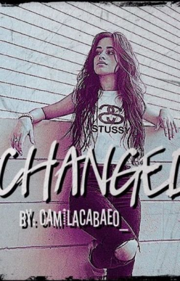 Changed (Camila/You)