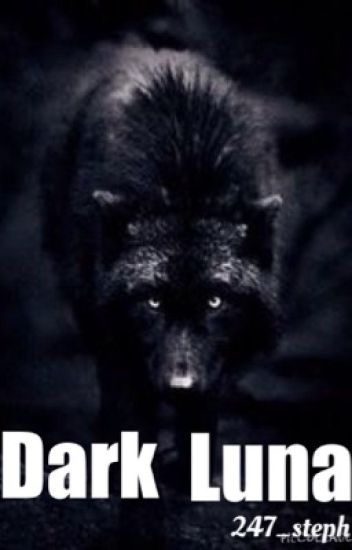 Dark Luna (sequel to Rogue Luna)