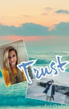 Trust (A Nash Grier Fanfiction) by BasicImagines