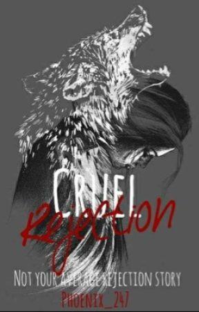 Cruel Rejection by Phoenix_247