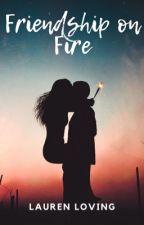 Friendship on Fire (A Weasley Twins Love Story) by Lauren_Loving