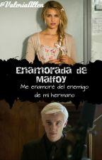 Enamorada de Malfoy - Draco Malfoy y Tu by rowland-