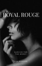 Royal Rouge  by AshMansor