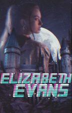 Elizabeth Evans (Primera Generacion). by PostTenebrosi