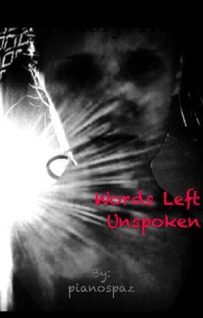 Words Left Unspoken by pianospaz