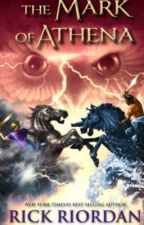 The Mark of Athena (redone) by Camphalfblood4evr