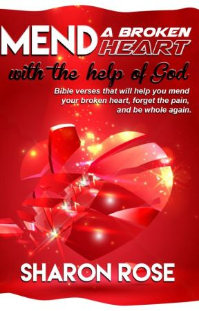 Mend A Broken Heart With The Help Of God - Author's Note