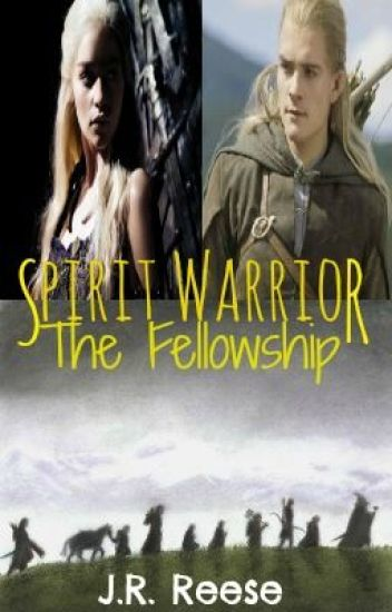 Spirit Warrior: The Fellowship ➳ Legolas