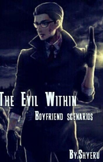 The Evil Within Boyfriend Scenarios