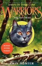 Warriors: Dawn of the Clans #1: The Sun Trail by CrazystarThunderClan
