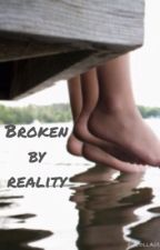 Broken By Reality by __hmm16_