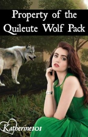 Property of the Quileute Wolf Pack (1) by Katherine101
