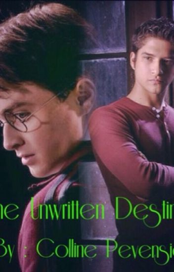 Unwritten Destiny || Teen Wolf and Harry Potter crossover