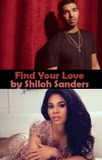 Find Your Love (Drake/Cinderella fanfic) #Wattys2015 by Shi1ohSanders