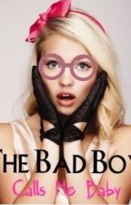 The Bad Boy Calls Me Baby [COMING SOON] by gizness