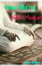 Amar Ma'ruf Nahi Munkar by annursyakirah97