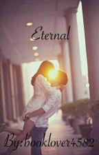 Eternal by booklover4582