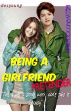 Being a girlfriend pretender by PinkyDollHeart29