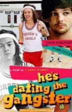 """HE'S DATING THE GANGSTER"" ( larry stylinson ) by CrazyNutellaGirl143"