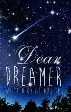 Dear Dreamer... (Songs I Wrote) by bamnpandana