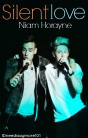 Silent Love - Niam One Shot by 1Dneedisaymore101