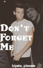 Don't Forget Me (Larry AU) by hipsta_pleasee
