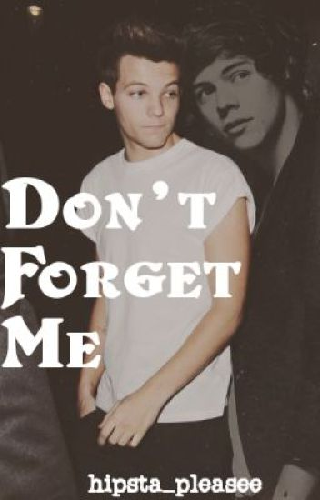 Don't Forget Me (Larry AU)