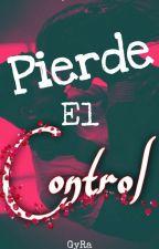 Pierde el control© by GyRa04