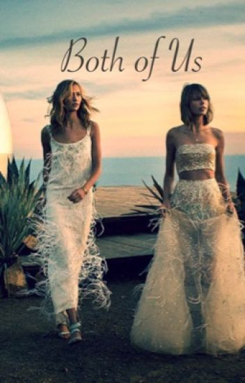Both of Us -A Kaylor Fanfic-