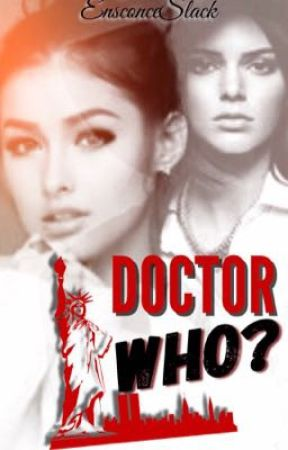 Doctor Who? [BOOK 1] COMPLETED by EnsconceSlack