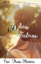 150 dias com Salmos by ThasOliveira1