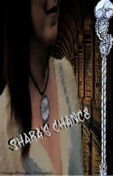 Shara's Chance (On Hold)