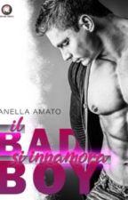 Il Bad Boy, si innamora. [In Revisione] by Fityshadesofbooks