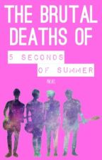✓|The Brutal Deaths of 5 Seconds of Summer by Pinkars