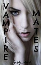 Vampire Mates by kky_claud
