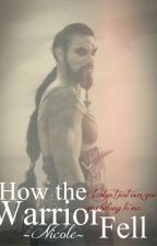 FAQ: How The Warrior Fell by iheartbrownies