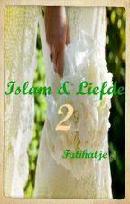 Islam & Liefde 2 by Fatihatje