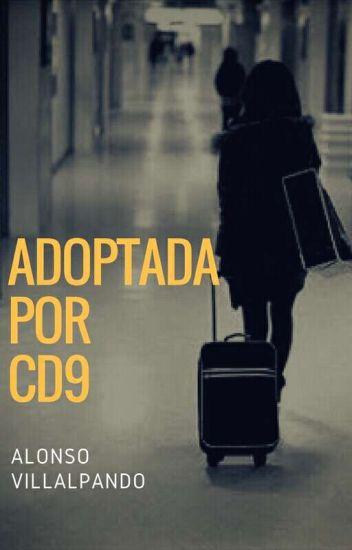 Adoptada Por CD9 ||Alonso Villalpando|| >>Terminada<<