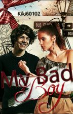 My Bad Boy {COMPLETED} by kiki60102