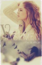 YASEMEN(UNUTULMAZ AŞKLAR SERİSİ 4) by maviivam