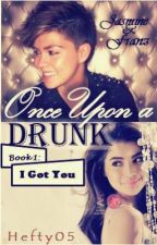 Once Upon a Drunk: Book 1 [I Got You] (girlxgirl) by hefty05