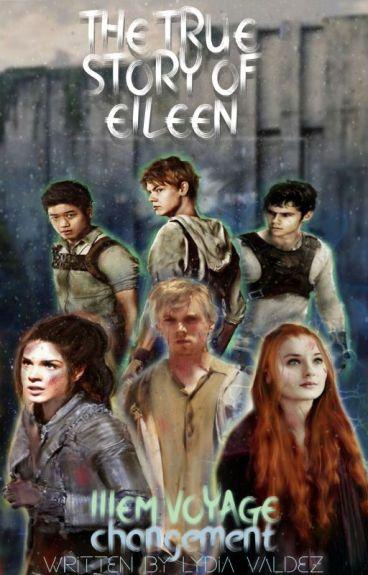 The True Story Of Eïleen. Tome II : Une nouvelle.... Épreuve