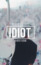 Idiot | Michael Clifford by beemmz