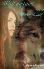 Вълчи инстинкт - Господарката вълчица  {Wolf instinct - Mistress she-wolf} by LadyShadowKiss