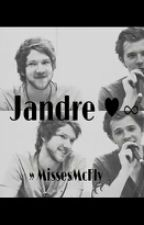 Jandre ♥∞ - I can't stop falling in love with you by MissesMcFly