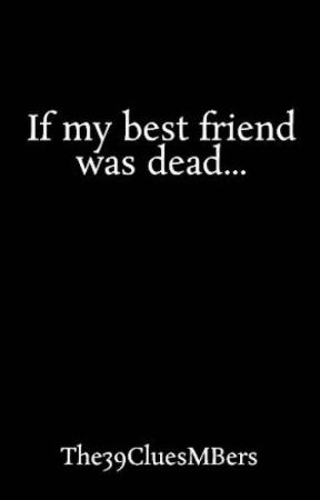 Dead For My Friend