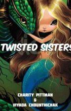 Twisted Sisters by charityandviyada13
