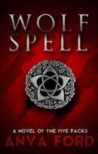 Wolf Spell by Darklisa721